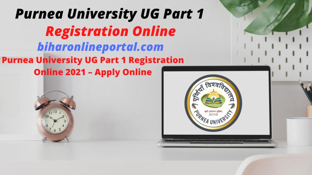Purnea University UG Part 1 Registration Online